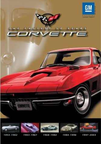 CORVETTE DVD: The Fastest 50 Years