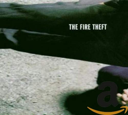 Pochette de l'album pour The Fire Theft