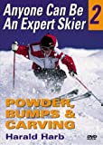 Anyone Can Be An Expert Skier 2: Powder, Bumps, and Carving DVD