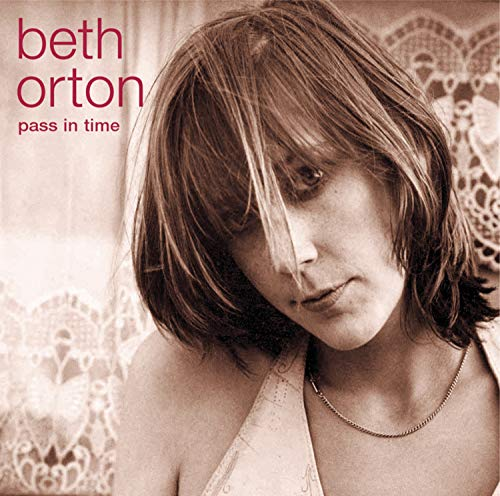 Beth Orton - Pass in Time: The Definitive Collection - Zortam Music