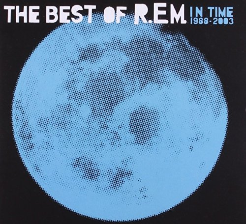 R.E.M. - In Time: The Best of R.E.M. 1988-2003 - Zortam Music