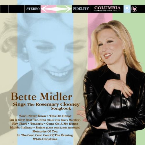 Bette Midler - Sings the Rosemary Clooney Songbook - Zortam Music