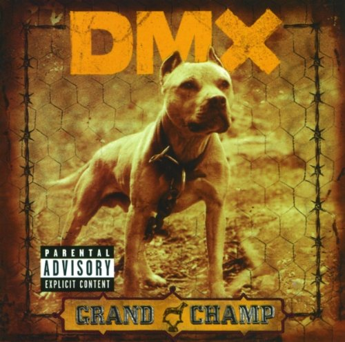 DMX - The Grand Champ - Zortam Music