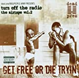 Skivomslag för Turn off the Radio: The Mixtape, Vol. 2: Get Free or Die Tryin'