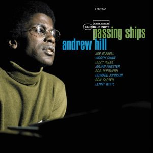 Andrew Hill: Passing Ships
