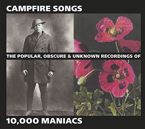 10,000 Maniacs - Campfire Songs: The Popular, Obscure & Unknown Recordings - Zortam Music