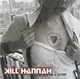 For Never And Ever - Kill Hannah
