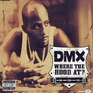 DMX - Where The Hood At? (Promo CDS) - Zortam Music
