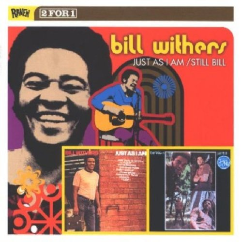 Bill Withers - Just as I Am / Still Bill - Zortam Music