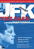 JFK: The Case for Conspiracy.