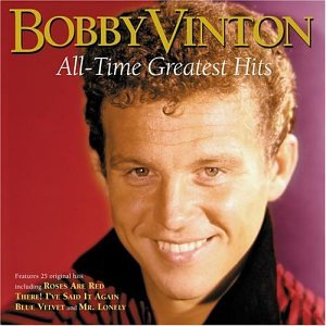 Bobby Vinton - Bobby Vinton: All-Time Greatest Hits - Zortam Music