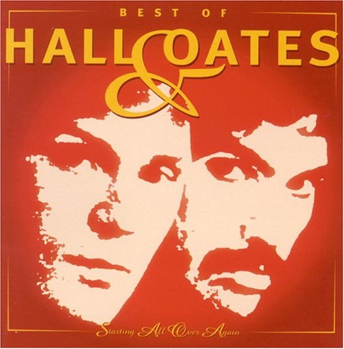 Hall & Oates - Best of (Starting All Over Aga - Zortam Music
