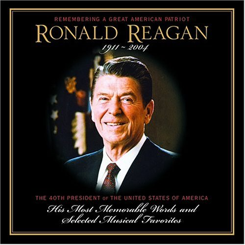 Original album cover of Remembering a Great American Patriot: Ronald Reagan by Various Artists