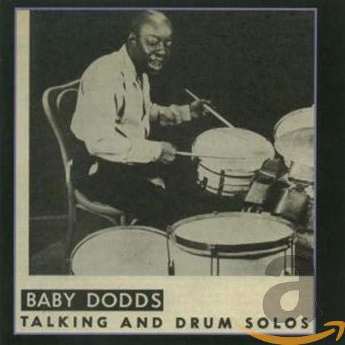 Baby Dodds: Talking and Drum Solos (1946)