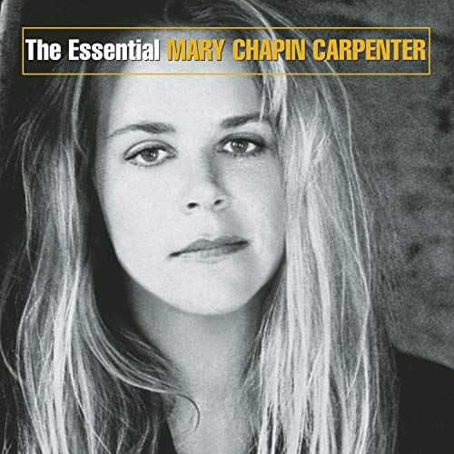 Essential Mary Chapin Carpenter