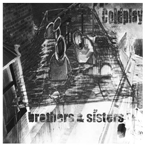 Coldplay - Brothers & Sisters - Zortam Music