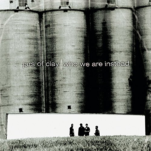 Who We Are Instead by Jars of Clay album cover