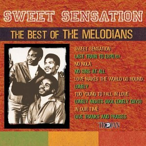 Sweet Sensation: Best of the Melodians