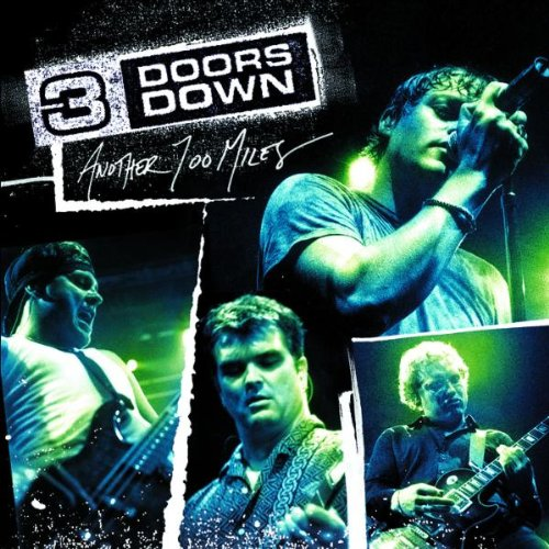 3 Doors Down - Another 700 Miles - Zortam Music