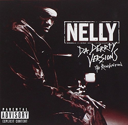 Nelly - Da Derrty Versions - Zortam Music