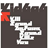 Cover of Kill Sound Before Sound Kills