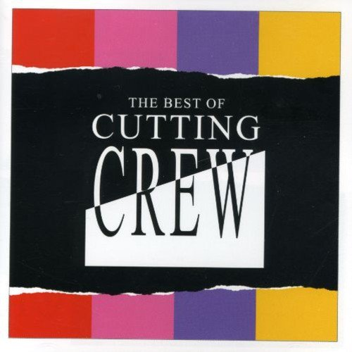 Cutting Crew - The Best Of - Zortam Music