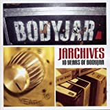 Capa do álbum Jarchives: 10 Years of Bodyjar