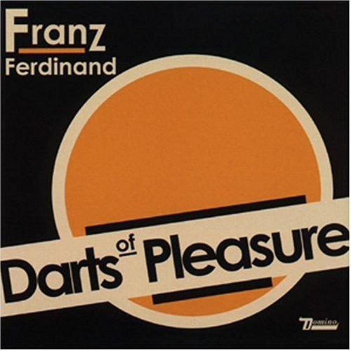 Franz Ferdinand - Darts Of Pleasure CDS - Zortam Music