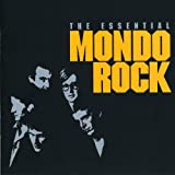 Album cover for The Essential Mondo Rock (disc 1)