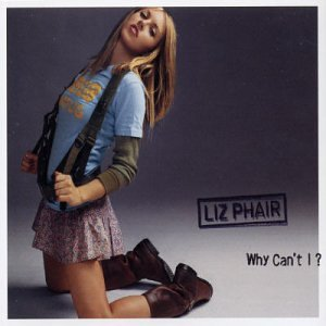 "Liz Phair - ""Why Can't I"" (Single)"