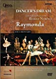 Dancer's Dream: Raymonda