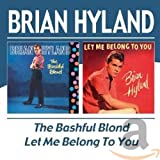 The Bashful Blond/Let Me Belong to You - Brian Hyland