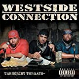 Terrorist Threats [Westside Connection]