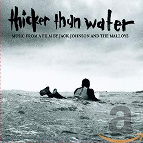 Jack Johnson - Thicker Than Water - Zortam Music