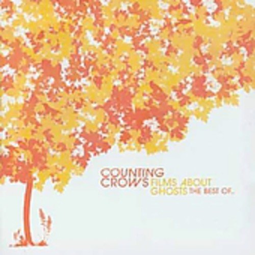 Counting Crows - Films About Ghosts: the Best of Counting Crows - Zortam Music