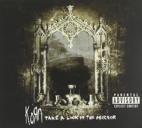 Take a Look in the Mirror by Korn album cover