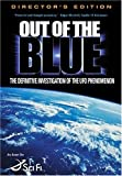 Out of the Blue - The Definitive Investigation of the UFO Phenomenon.