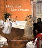 Degas and New Orleans: A French Impressionist in America