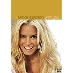 Jessica Simpson - With You/Sweetest Sin