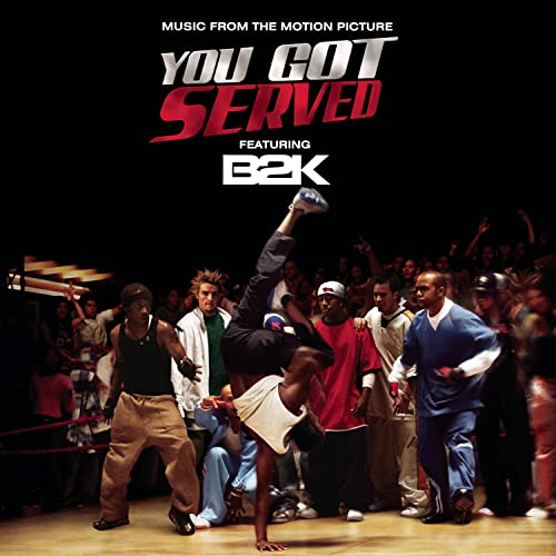 B2K - You Got Served