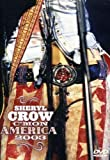Sheryl Crow: C'mon America - movie DVD cover picture