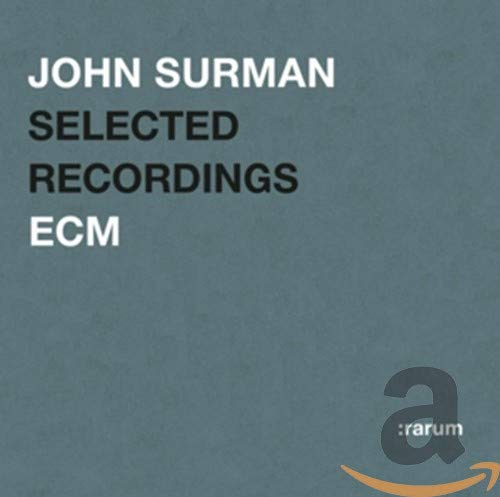 John Surman: Rarum XIII: Selected Recordings