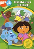 Nick Jr. Celebrates Spring (Dora the Explorer/Blue's Clues/Little Bill/Max & Ruby/Rugrats)