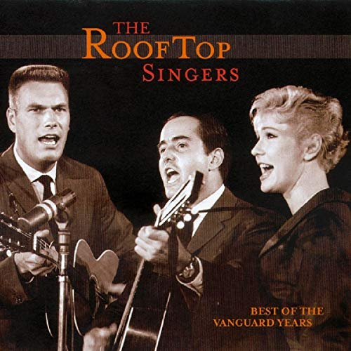 The Rooftop Singers: The Best of The Vanguard Years