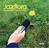 Jazzflora: Scandinavian Aspects of Jazz