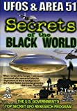 Secrets of the Black World.