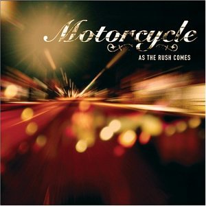 Motorcycle - As The Rush Comes - EP