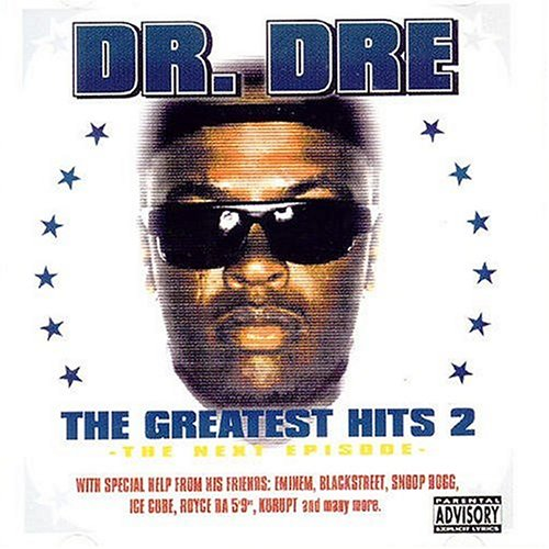 Dr. Dre - The Greatest Hits 2 - Zortam Music