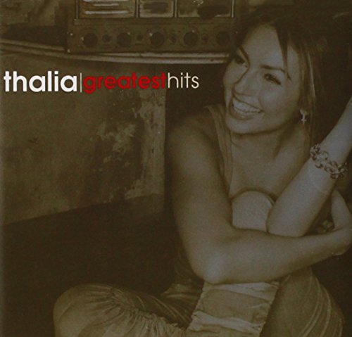 Thalia - Greatest Hits - Zortam Music