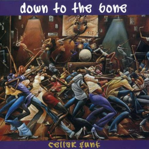 Down to the Bone: Cellar Funk